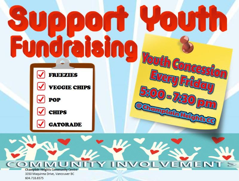 Support Youth Fundraising Youth Concession Every Friday 5:00-7:30pm
