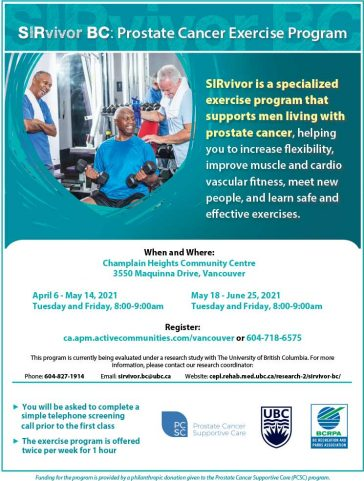 SIRvivor BC: Prostate Cancer Exercise Program SIRvivor is a specialized exercise program that supports men living with prostate cancer, helping you to increase flexibility, improve muscle and cardio vascular fitness, meet new people, and learn safe and effective exercises. #SIRvivorBC @BCRecreationandParks #activechamplain #champlainheightscc